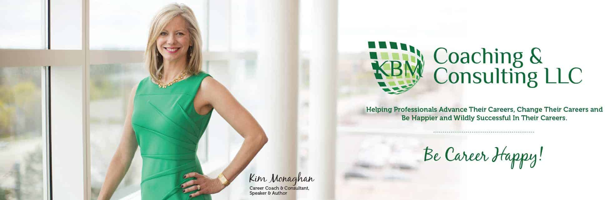 Kim Monaghan Career Coaching and Consulting Banner